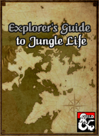 Explorer's Guide to Jungle Life