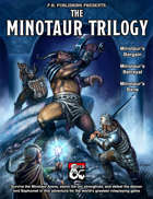 The Minotaur Trilogy