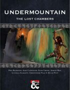 Undermountain: The Lost Chambers
