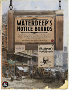 Notice Board: 42 Quests for Waterdeep and Skullport