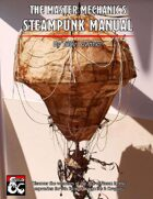 The Master Mechanic's Steampunk Manual