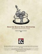 How the Rogue Stole Midwinter: Character Subclasses for the Holiday Season