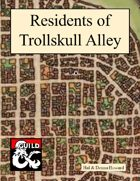 Residents of Trollskull Alley