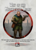 {B5} Way of the Mischievous Heart - Monastic Tradition