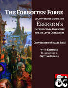 The Forgotten Forge: An Expansion and 5e Conversion Guide