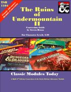 Classic Modules Today: The Ruins of Undermountain II (5e)