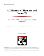 A Dilemma of Humans and Yuan ti