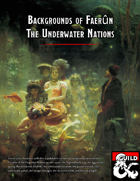 Backgrounds of Faerûn: The Underwater Nations