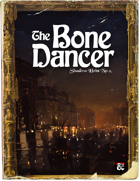 One Shot: The Bone Dancer - Waterdeep's Shadow Heist No. 2