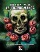 The Haunting of Valentyne Manor