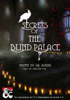 Secrets of the Blind Palace