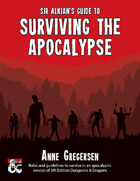 Sir Alkian's Guide to Surviving the Apocalypse