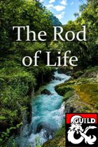 The Rod of Life | A One-Shot Adventure