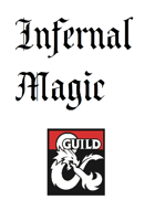 Arcane Tradition: Infernal Magic