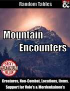 Mountain Encounters - Random Encounter Tables