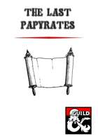 The Last Papyrates