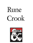 Roguish Archetype: The Rune Crook