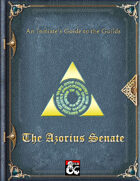 An Initiate's Guide to the Guilds - The Azorius Senate