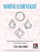 Martial Elementalist - Character Class Inspired by ATLA
