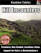 Hill Encounters - Random Encounter Tables