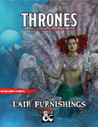 Thrones: Lair Furnishings (Magic Items for Bosses)