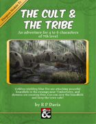 The Cult & The Tribe: An Adventure