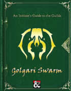 An Initiate's Guide to the Guild - Golgari Swarm