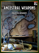 Ancestral Weapons - Nautical Upgrades
