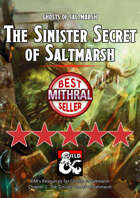 The Sinister Secret of Saltmarsh – a Ghosts of Saltmarsh DM's Resource