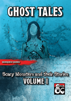Ghost Tales (Vol I): Scary 5E Monsters