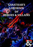 Xanathar's Lorebook of Heroes & Villains