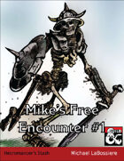 Mike's Free Encounter #1: Necromancer's Stash