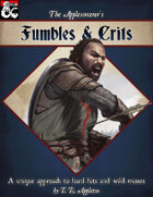Fumbles & Crits: A Unique Approach to Hard Hits and Wild Misses
