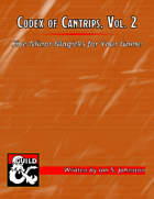 Codex of Cantrips, Vol. 2