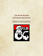 The Pack Master: A Fighter Archetype