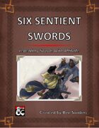Six Sentient Swords