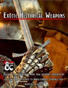 Exotic Historical Weapons