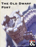 The Old Dwarf Fort