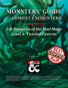 Monsters' Guide to Combat Encounters for Waterdeep: Dungeon of the Mad Mage. Level 4.