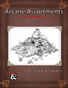 Arcane Assortments Volume I