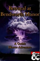Betrayal at Bendworth Manor