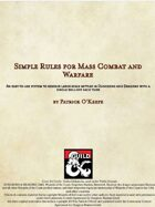Simple Rules for Mass Combat and Warfare