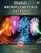 """4 Warlock Subclasses : Pact of the Archolemental"""