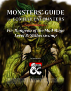 Monsters' Guide to Combat Encounters for Waterdeep: Dungeon of the Mad Mage. Level 8.