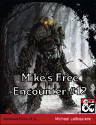 Mike's Free Encounter #12: Shadowed Fields