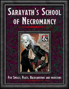 """Sarayath's School of Necromancy"""