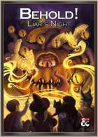 BEHOLD! Liar's Night
