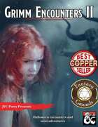 Grimm Encounters II (Fantasy Grounds)