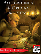 Backgrounds & Origins: Book Two