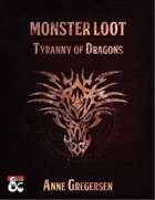 Monster Loot – Tyranny of Dragons